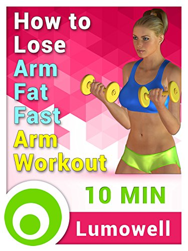 How To Lose Arm Fat Fast