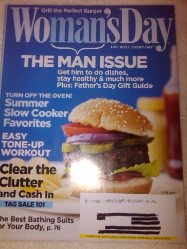 Woman's Day, June 2010, The Man Issue, Get Him To Do Dishes, Stay Healthy& Much More, Plus: Father's Day Gift Guide (turn Off The Oven! Summer Slow Cooker Favorites, Easy Tone Up Workout, Clear The Clutter And Cash In, Tag Sale 101, The Best Bathing Suits For Your Body, Volume No.73 Issue No.10)