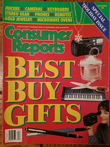 Consumer Reports December 1992 Special Holiday Issue: Best Buy Gifts Juicers, Cameras, Keyboards, Stereo Gear, Phones, Remotes, Gold Jewelry, Microwave Ovens